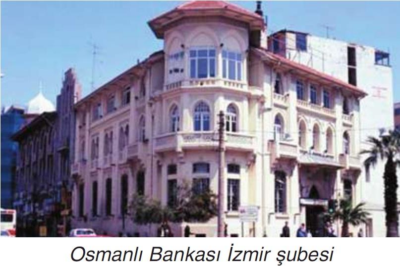 osmanlı Bankası izmir şubesi