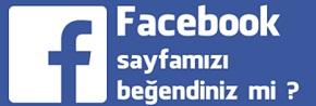 facebook sayfamizi begendinizmi