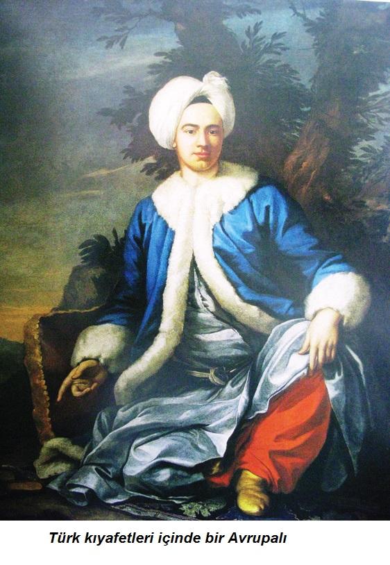 Türk kıyafetleri içinde bir Avrupalı