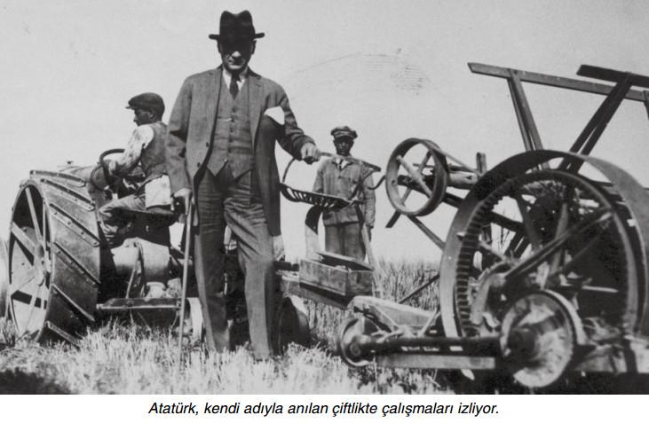 atatürk çiftlikte çalışmaları takip ediyor